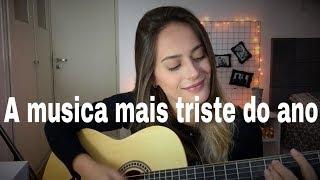 Julia Gama - A musica mais triste do ano (Luiz Lins) COVER