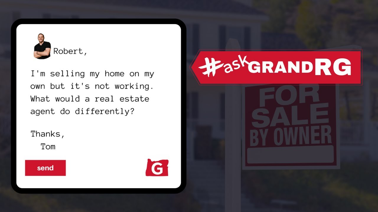 #AskGrandRG: Help, My House Isn't Selling! What Would You Do That's Different?