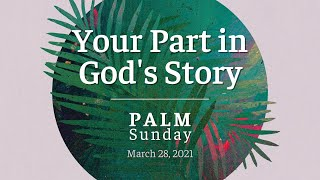 Habits: Your Part in God's story l March 28th, 2021