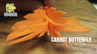 Garnish Skills for Carrot Butterfly [Skill 028]