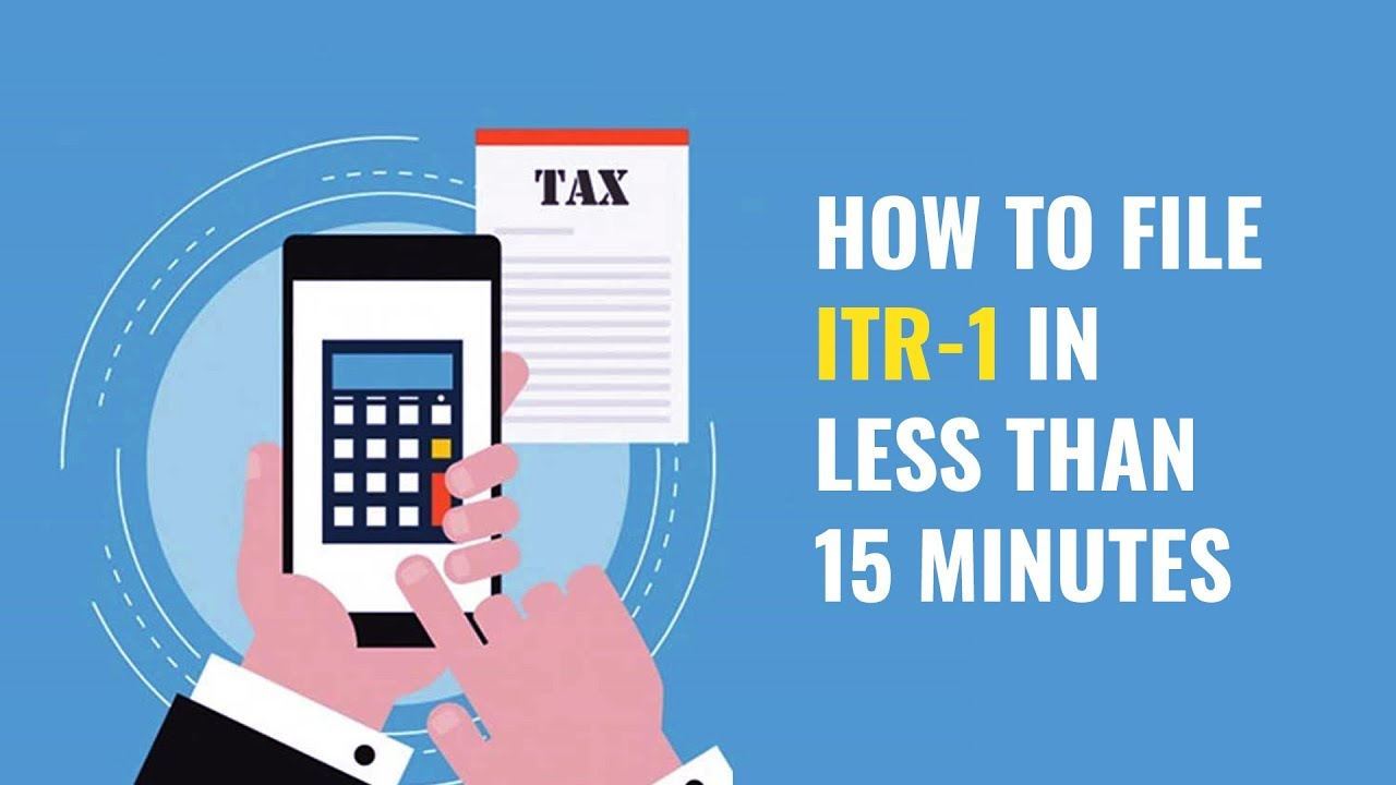 Income tax return: How to file ITR-1 for AY 2018-19 in less than 15 minutes