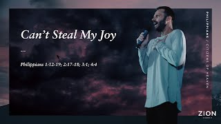 Can't Steal My Joy | Pastor Jon Krist | Zion Church 2020
