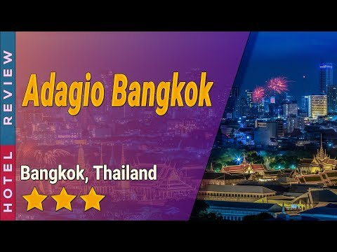Adagio Bangkok Hotel Review | Hotels In Bangkok | Thailand Hotels