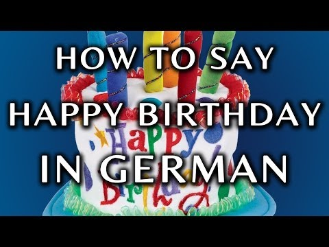 How To Say Happy Birthday In German - YouTube