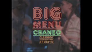 BIG MENU & CRÁNEO  - Zumo (ft. Cleanboy & Escandaloso Xpósito)