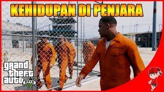 GTA V MOD INDONESIA (26) - KEHIDUPAN DIPENJARA