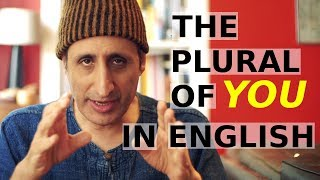 What is the plural of YOU in English?