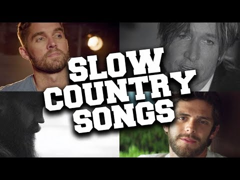 top-40-mos-viewed-slow-country-songs-of-all-time-(updated-in-april-2020)