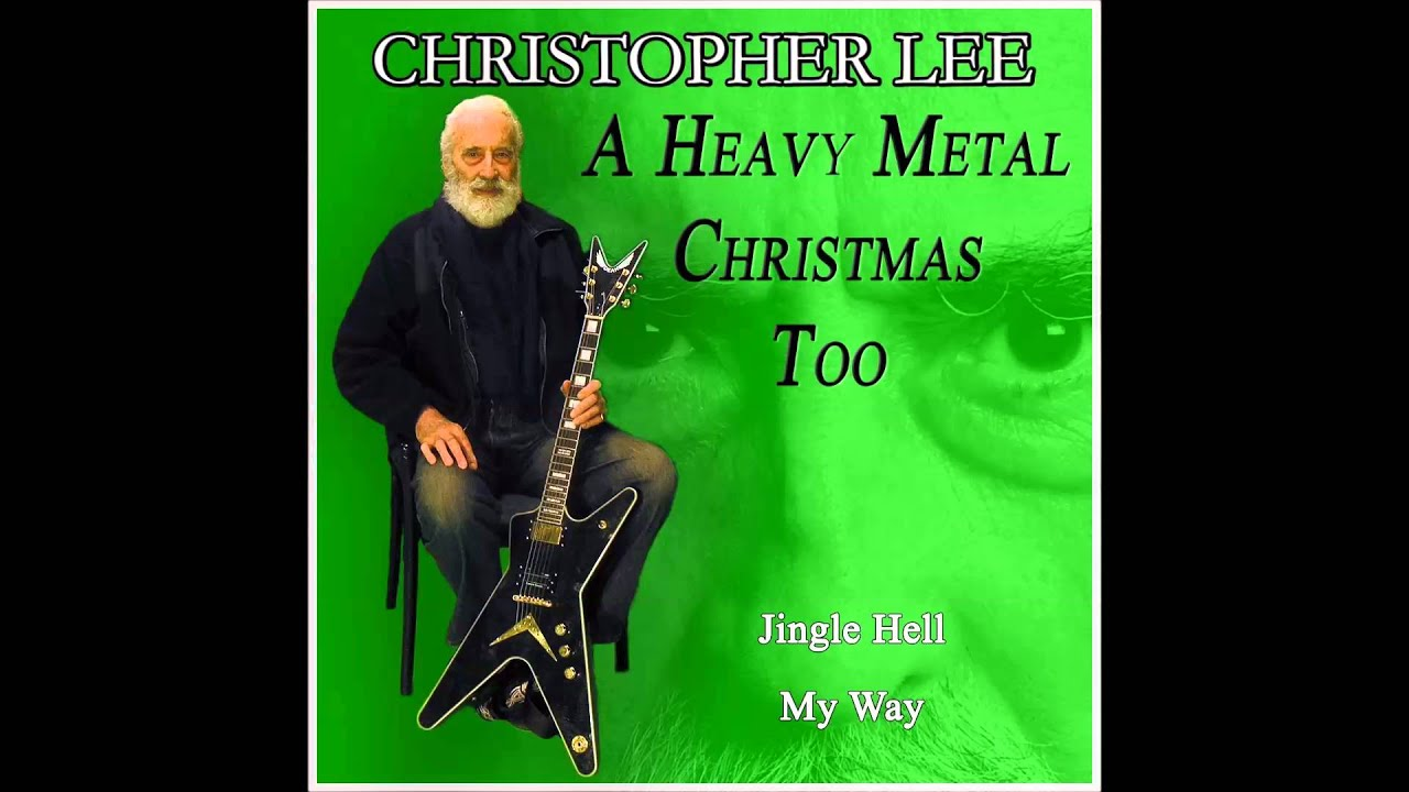 jingle hell youtube - Christopher Lee Heavy Metal Christmas