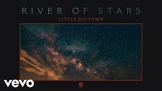 Little Big Town River Of Stars