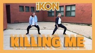 [ONE RHYTHM] iKON (아이콘) - Killing Me (죽겠다) Dance Cover