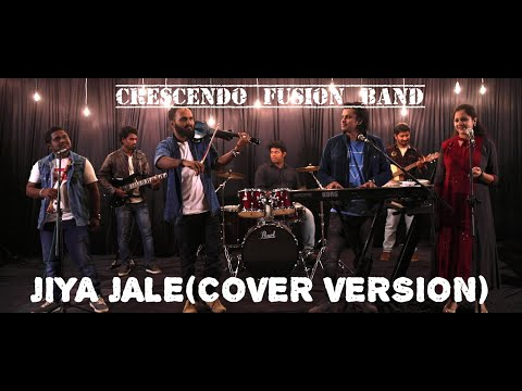 'Jiya Jale' Cover Version By Crescendo Fusion Band.
