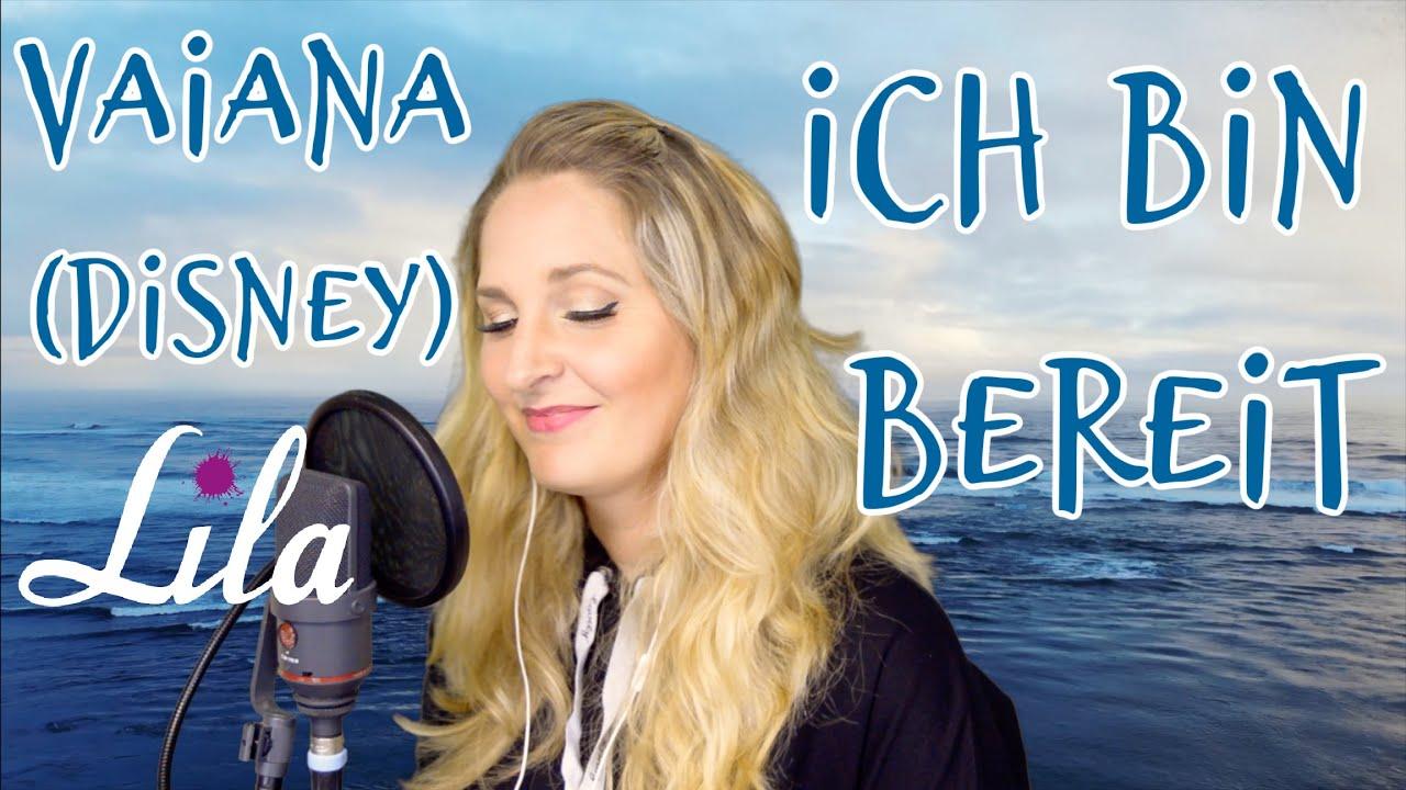"""Ich bin bereit - Vaiana (Disney) deutsche Version von """"How far I'll go"""" gesungen von Lila"""