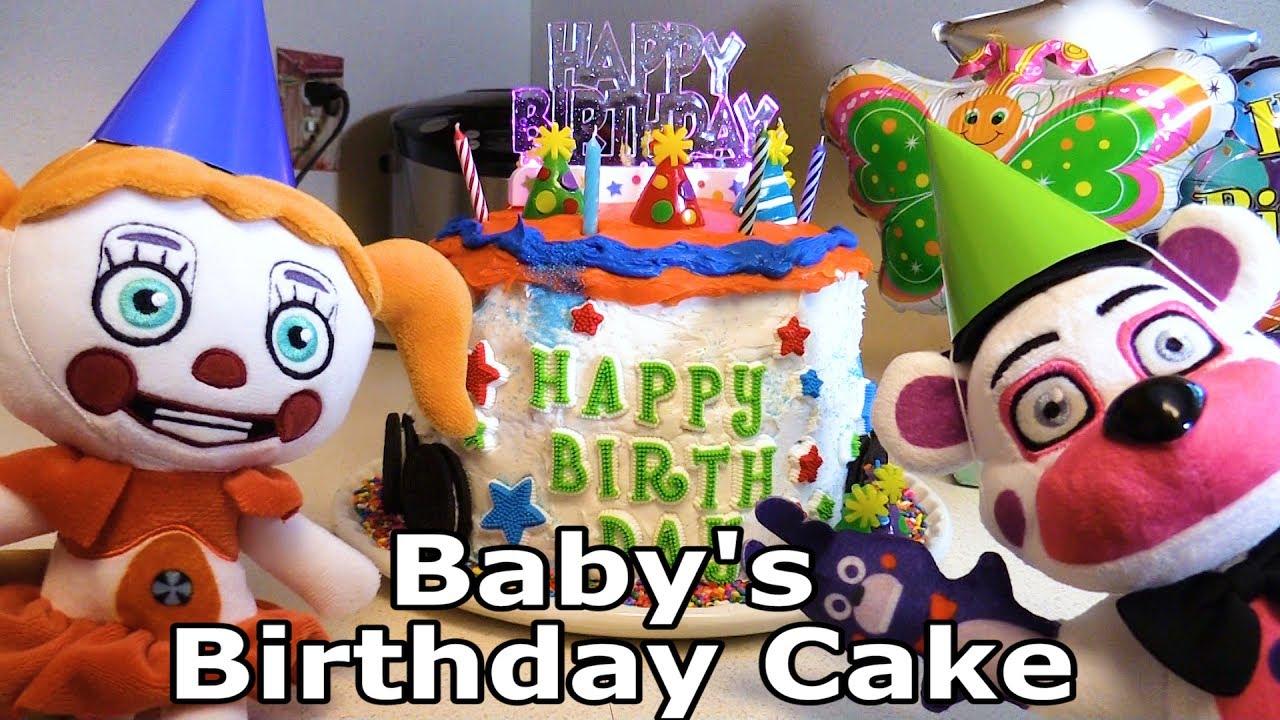 Fnaf Plush Sister Location Babys Birthday Cake Youtube