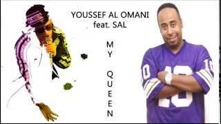 Youssef Al Omani feat. Sal - My Queen يوسف العماني & سال - أمي 2015