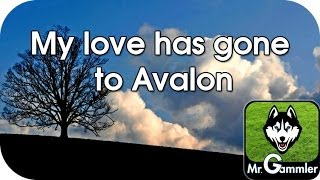 My Love has gone to Avalon (Instrumental)