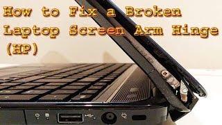 How to Repair a Broken Laptop Screen Arm Hinge HP Laptop Step By Step