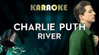 Charlie Puth - River | Official Karaoke Instrumental Lyrics Cover Sing Along