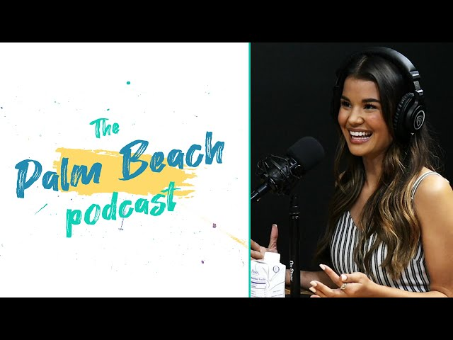 Palm Beach Podcast #24 -  Jessie Dez - Miss Palm Beach County 2019