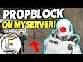 PROPBLOCK SPAWN ON MY SERVER Gmod DarkRP Admin Life No Staff Online mp3
