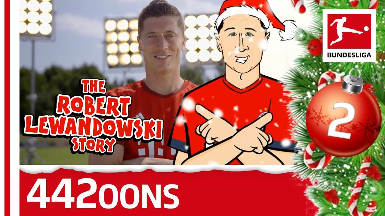 The Story Of Robert Lewandowski - Powered by 442oons | Bundesliga 2018 Advent Calendar 2
