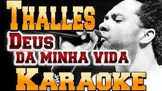 Thalles Roberto - Videokê - Deus da Minha Vida - Playback