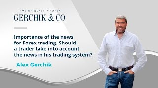Importance of the news for Forex trading. Webinar by Alex Gerchik