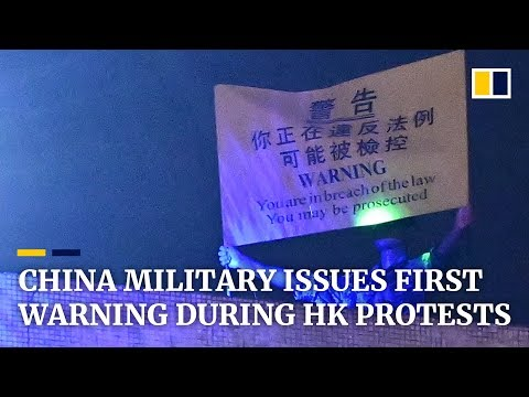 China military issues unprecedented warning to Hong Kong protesters