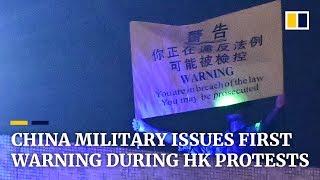 China military issues unprecedented warning to Hong Kong protesters