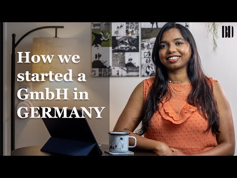 How to start a company in Germany I Be your own boss  I Our GmbH Story