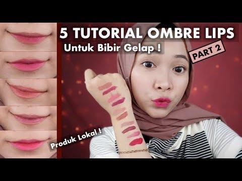 [part-2]-5-tutorial-ombre-lips-untuk-bibir-gelap-pakai-produk-lokal-murah-&-awet