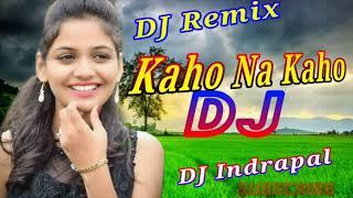 Dj Remix Tu Hi Jeene Ka Sahara Hai  Kaho Na Kaho Dj Indrapal firozabad Tik Tok  Viral Song