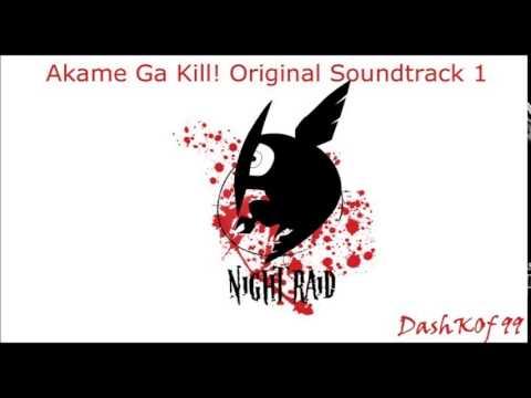 Akame Ga Kill OST 1 - Le chant de Roma