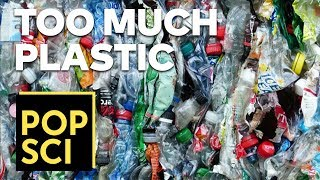 We've Wasted More Plastic Than You Can Imagine