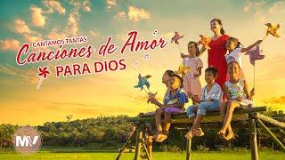 Música cristiana 2020|Cantamos tantas canciones de amor para Dios|Hermosa alabanza de adoración(MV)
