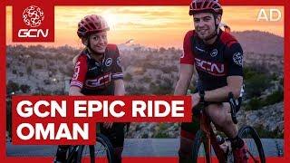 GCN Explores - Oman Epic Ride