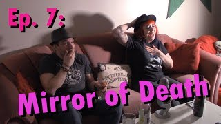 Movie Night with Bernie Ep7: Mirror of Death (1987)