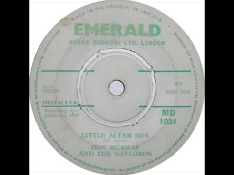 Don Murray and the Gaylords  - Little Alter Boy - 1966