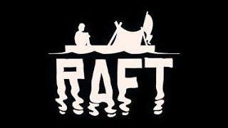 《RAFT》 Акула и зомби меня съедят!