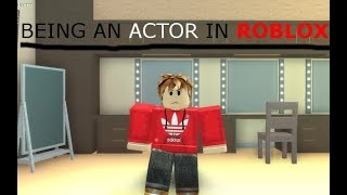 Being an Actor in ROBLOX| ACTION!