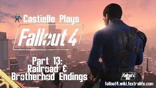 Fallout 4: Castielle Plays part 13 (Endings!)