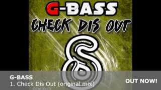 [SSM 018] G-Bass - Check Dis Out (Original Mix) preview