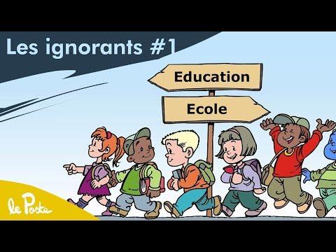 Une société sans école / Les ignorants #1 / Le Poste