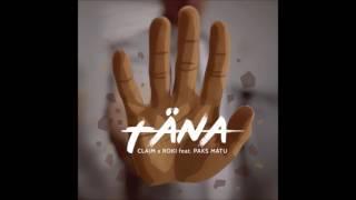 Claim x Roki feat. Paks Matu Täna