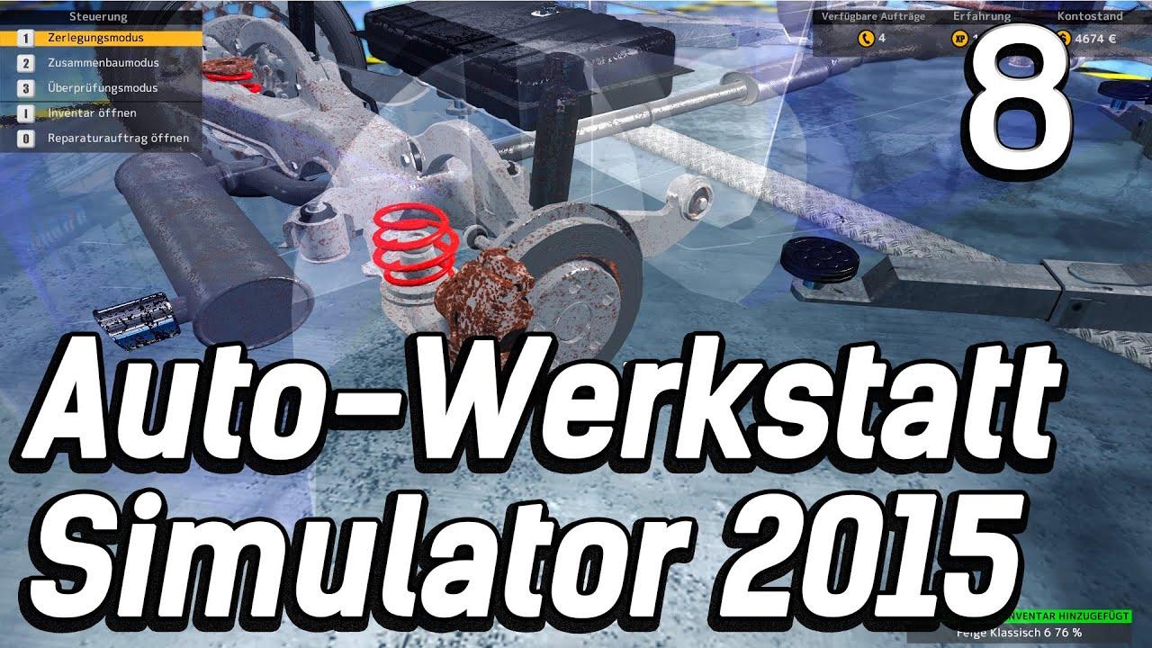 auto werkstatt simulator 2015 8 noch mehr rost und alte teile car mechanic lets play deutsch hd. Black Bedroom Furniture Sets. Home Design Ideas