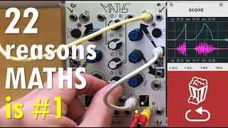 22 reasons the #1 eurorack module is Maths by Make Noise