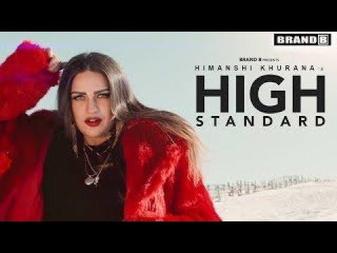 High Standard (Full Video)    Himanshi Khurana    Avex Dhillon    Latest Punjabi Songs 2018
