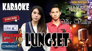 Gambar cover LUNGSET karaoke (dangdut koplo) Via Vallen feat Mahesa