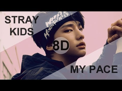 STRAY KIDS (스트레이 키즈) - MY PACE  [8D USE HEADPHONE] 🎧