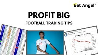 Betfair trading - Using Bet Angel - Football tips and tricks